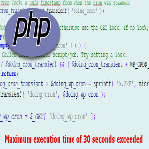 رفع خطای Maximum execution time of